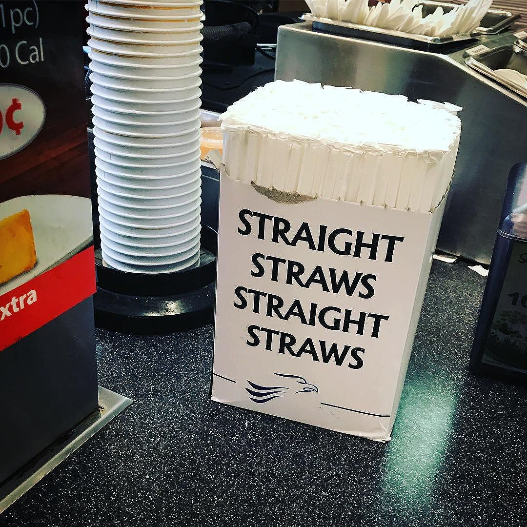 Well, I didn't need a straw anyway.